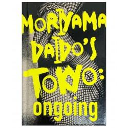 MORIYAMA DAIDO'S TOKYO:...