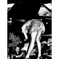 La Bella Vita, Baby!
